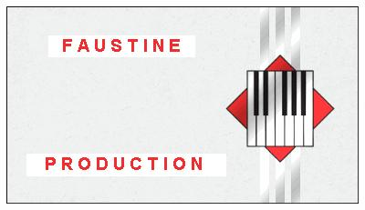 Bienvenue  à  Faustine Production